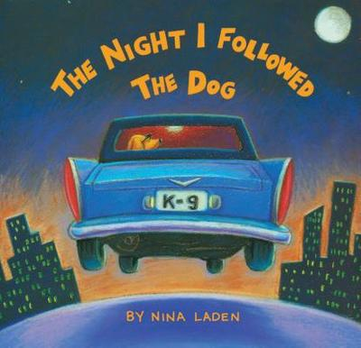 The Night I Followed the Dog - Laden, Nina