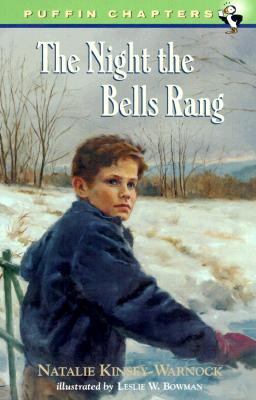 The Night the Bells Rang - Kinsey-Warnock, Natalie, and Bonnell, J (Editor)