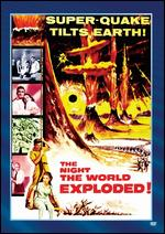 The Night the World Exploded - Fred Sears