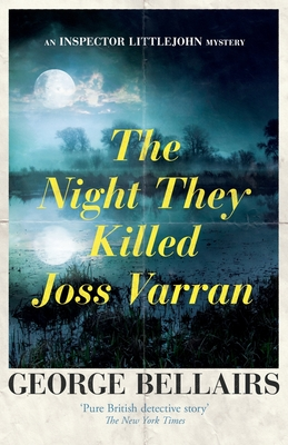 The Night They Killed Joss Varran - Bellairs, George
