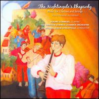 The Nightingale's Rhapsody: Music for Clarinet & Strings - Andre Morin (percussion); Jerome Summers (clarinet); Olga Gross (piano);...