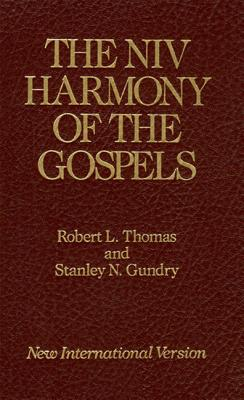 The NIV Harmony of the Gospels: With Explanations and Essays - Gundry, Stanley N