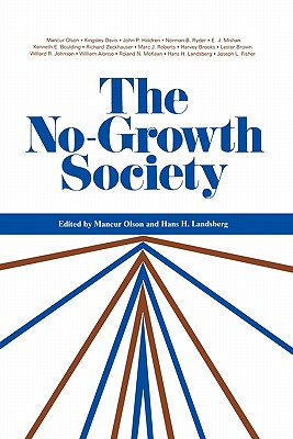 The No-Growth Society - Olson, Mancur (Editor)