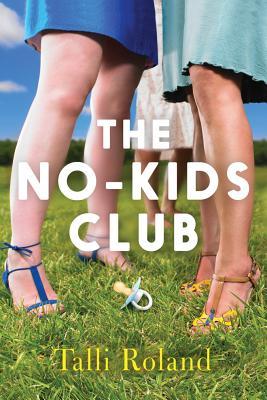 The No-Kids Club - Roland, Talli