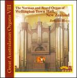 The Norman and Beard Organ of Wellington Town Hall, New Zealand