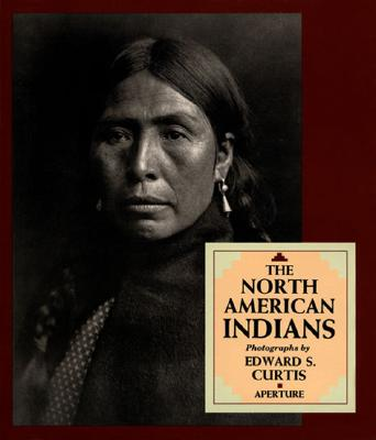 The North American Indians - Curtis, Edward S. (Photographer), and Brown, Joseph Epes (Introduction by)