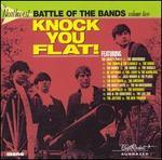 The Northwest Battle of the Bands, Vol. 2: Knock You Flat! [Beat Rocket/Sundazed]