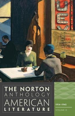 The Norton Anthology of American Literature: 1914-1945 - Baym, Nina (Editor), and Levine, Robert S, Professor (Editor), and Franklin, Wayne (Editor)