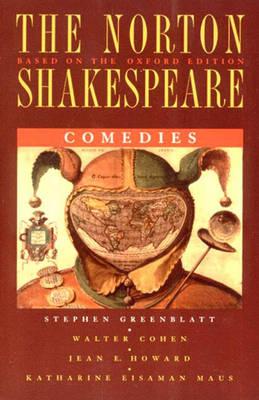 The Norton Shakespeare Comedies - Greenblatt, Stephen, and etc.
