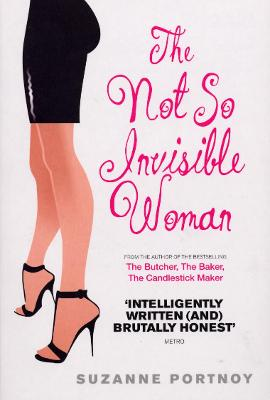 The Not So Invisible Woman - Portnoy, Suzanne
