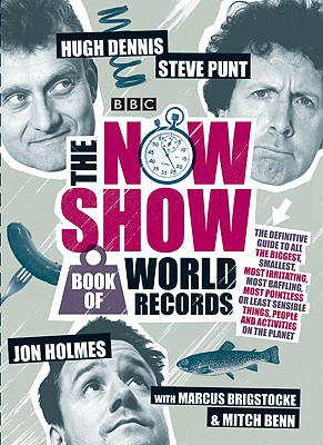 The Now Show Book - Punt, Steve, and Dennis, Hugh, and Holmes, Jon