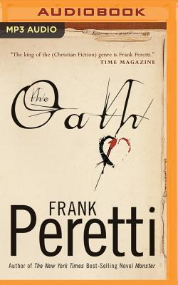 The Oath - Peretti, Frank (Read by)