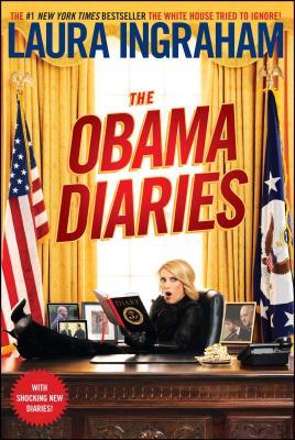 The Obama Diaries - Ingraham, Laura