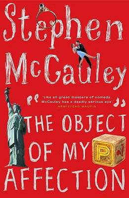 The Object of My Affection - McCauley, Stephen