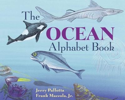 The Ocean Alphabet Book - Pallotta, Jerry