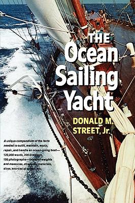 The Ocean Sailing Yacht - Street, Donald M, Jr.