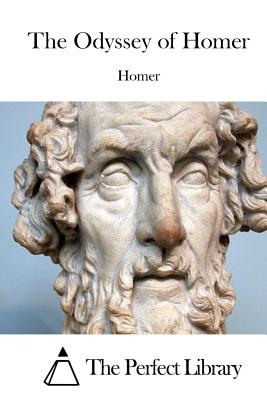 The Odyssey of Homer - Homer, and The Perfect Library (Editor)