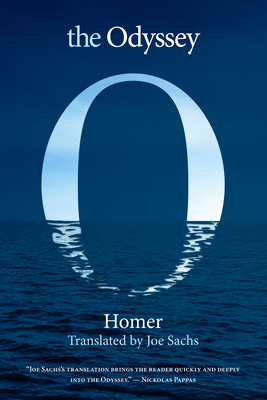 The Odyssey - Homer, and Sachs, Joe (Translated by)
