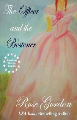 The Officer and the Bostoner - Gordon, Rose