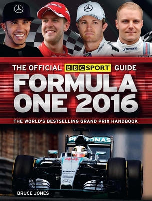The Official BBC Sport Guide Formula One 2016 - Jones, Bruce