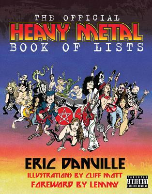 The Official Heavy Metal Book of Lists - Danville, Eric