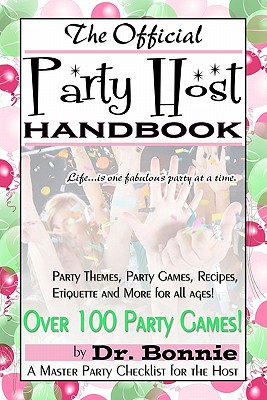 The Official Party Host Handbook - Bonnie