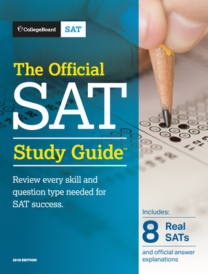 The Official SAT Study Guide, 2018 Edition - College Board