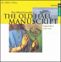 The Old Hall Manuscript - Ashley Stafford (counter tenor); David James (counter tenor); Gordon Jones (baritone); John Potter (tenor);...