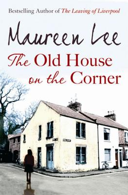The Old House on the Corner - Lee, Maureen