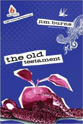 The Old Testament: High School Group Study - Burns, Jim