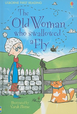 The Old Woman Who Swallowed a Fly - Davies, Kate (Editor)