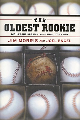 The Oldest Rookie - Morris, Jim