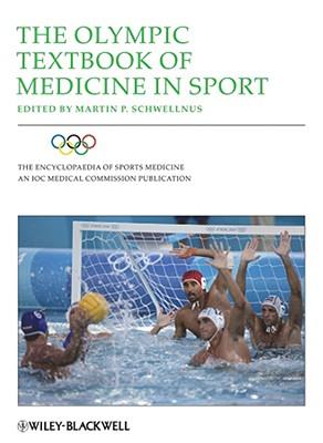 The Olympic Textbook of Medicine in Sport - Schwellnus, Martin P (Editor)