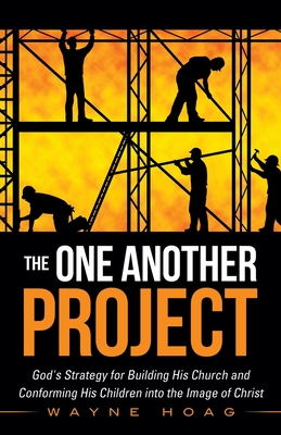 The One Another Project - Hoag, Wayne