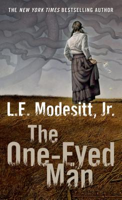 The One-Eyed Man: A Fugue, with Winds and Accompaniment - Modesitt, L E, Jr.
