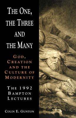 The One, the Three and the Many - Gunton, Colin E