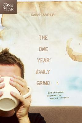 The One Year Daily Grind - Arthur, Sarah