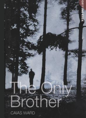 The Only Brother - Ward, Caias