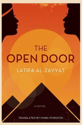 The Open Door - Al-Zayyat, Latifa, and Booth, Marilyn (Translated by)