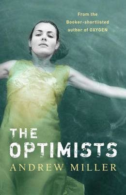 The Optimists - Miller, Andrew