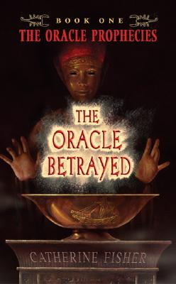 The Oracle Betrayed - Fisher, Catherine