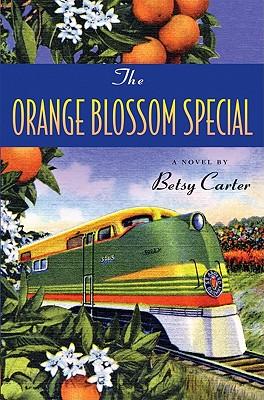The Orange Blossom Special -