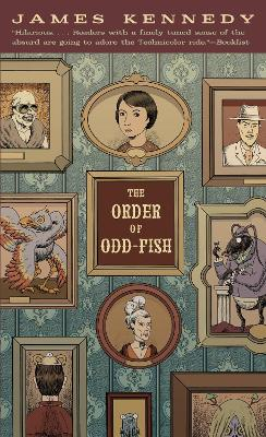 The Order of Odd-Fish - Kennedy, James