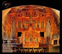 The Organ of the Stadtkirche St. Marien, Celle - Brett Leighton (organ)