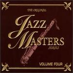 The Original Jazz Masters Series, Vol. 4
