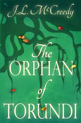 The Orphan of Torundi - McCreedy, J L