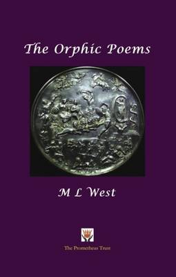 The Orphic Poems - West, M L