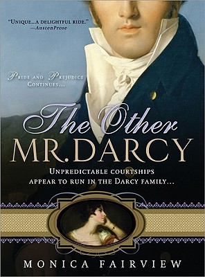 The Other Mr. Darcy - Fairview, Monica
