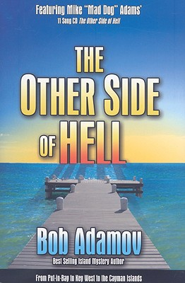 The Other Side of Hell - Adamov, Bob