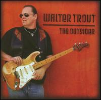 The Outsider - Walter Trout